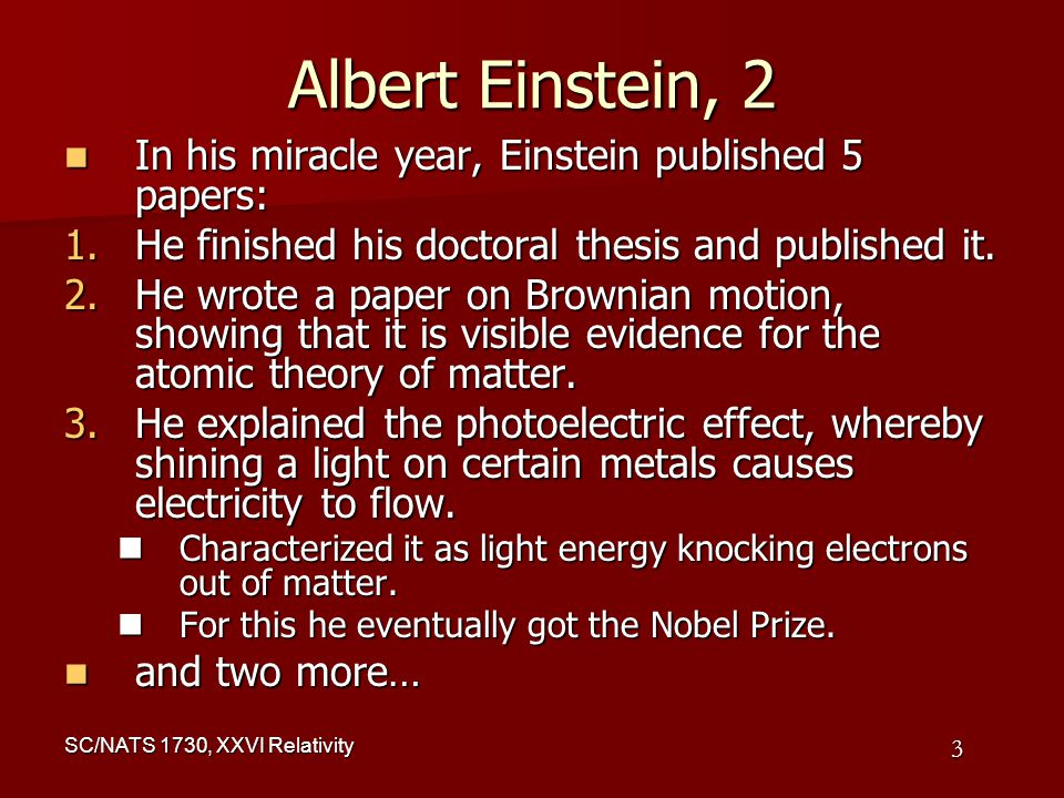 albert einstein as a noble prize essay Albert einstien (march 14, 1879 - april 18, 1955) was a physicist who first proposed the theory of relativity he was awarded the 1921 nobel prize for his explanation of the photoelectric effect and other contributions however, the announcement of the award was not made until a year later, in 1922.