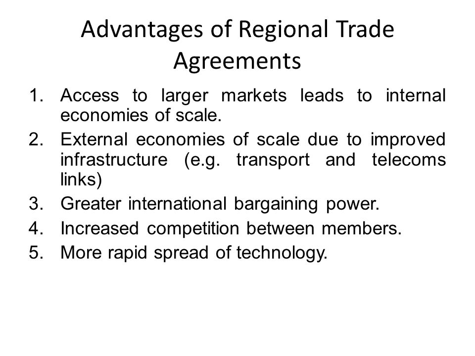The advantages and disadvantages of regional