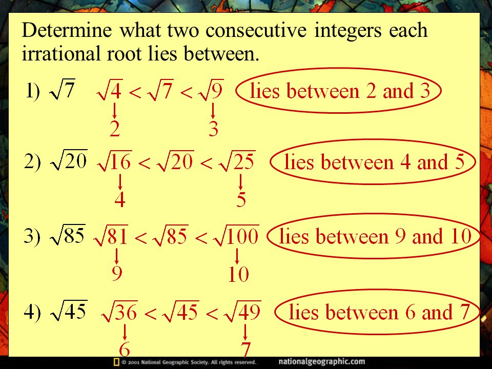 Determine what two consecutive integers each