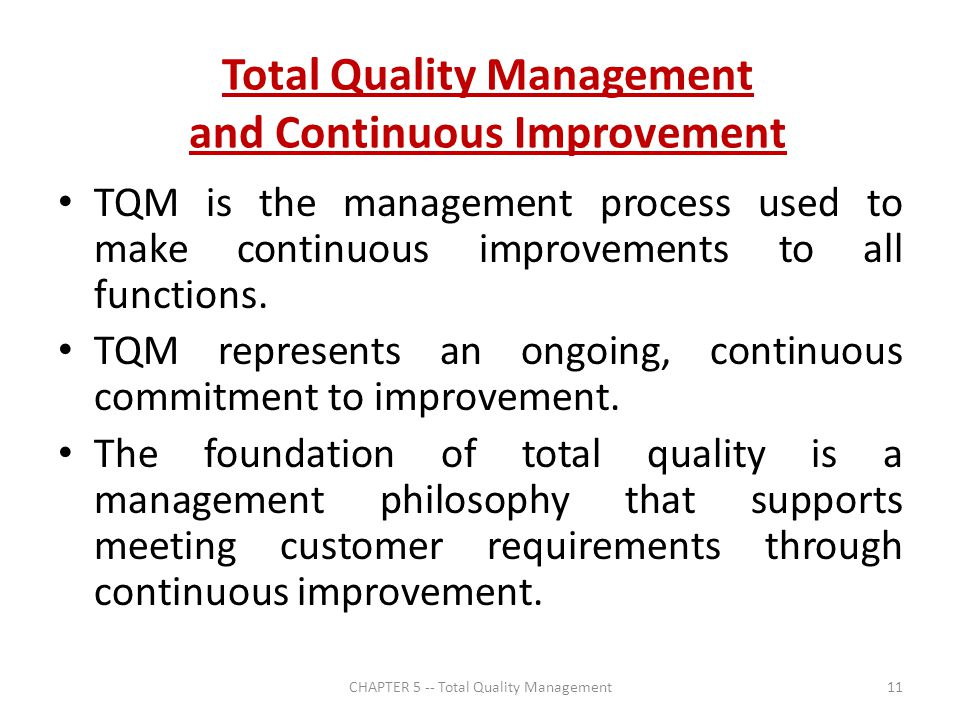 continuous quality management Continuous quality improvement (or cqi) is a strategic approach to driving a cost competitive method for meeting or exceeding customer expectations regardless of customer needs, competition, or business challenges, a well-executed cqi program can ensure the success of any organization.