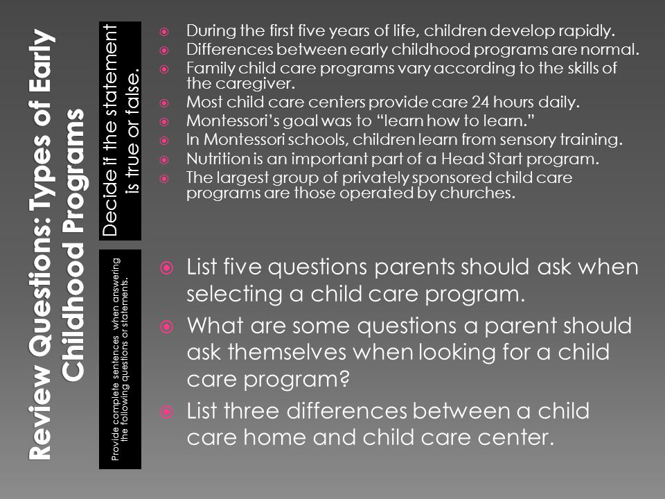 Review Questions: Types of Early Childhood Programs