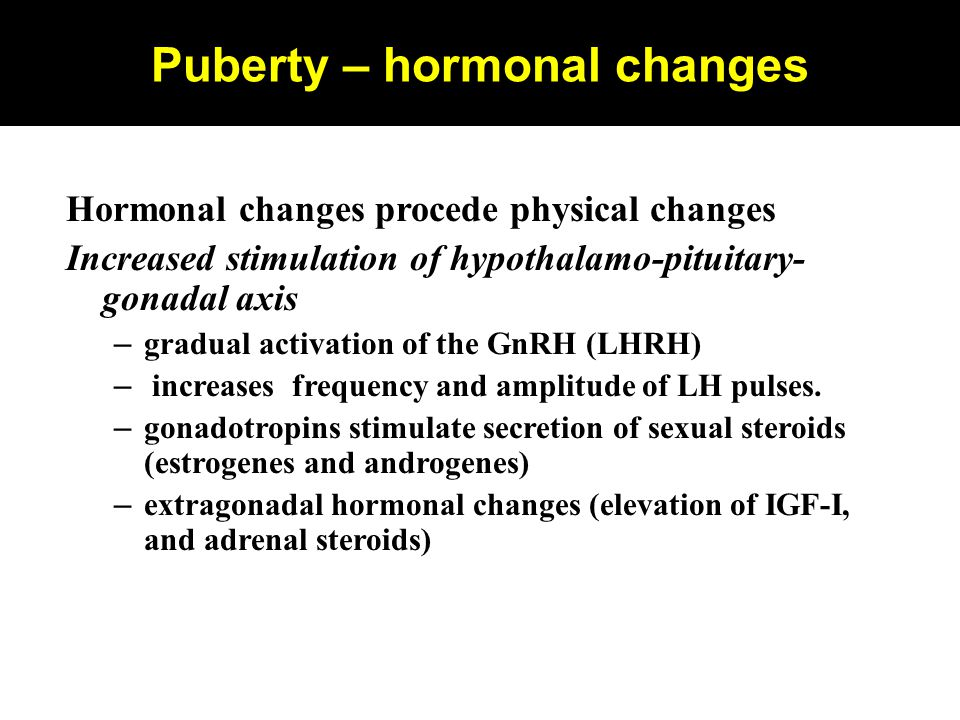 Puberty – hormonal changes