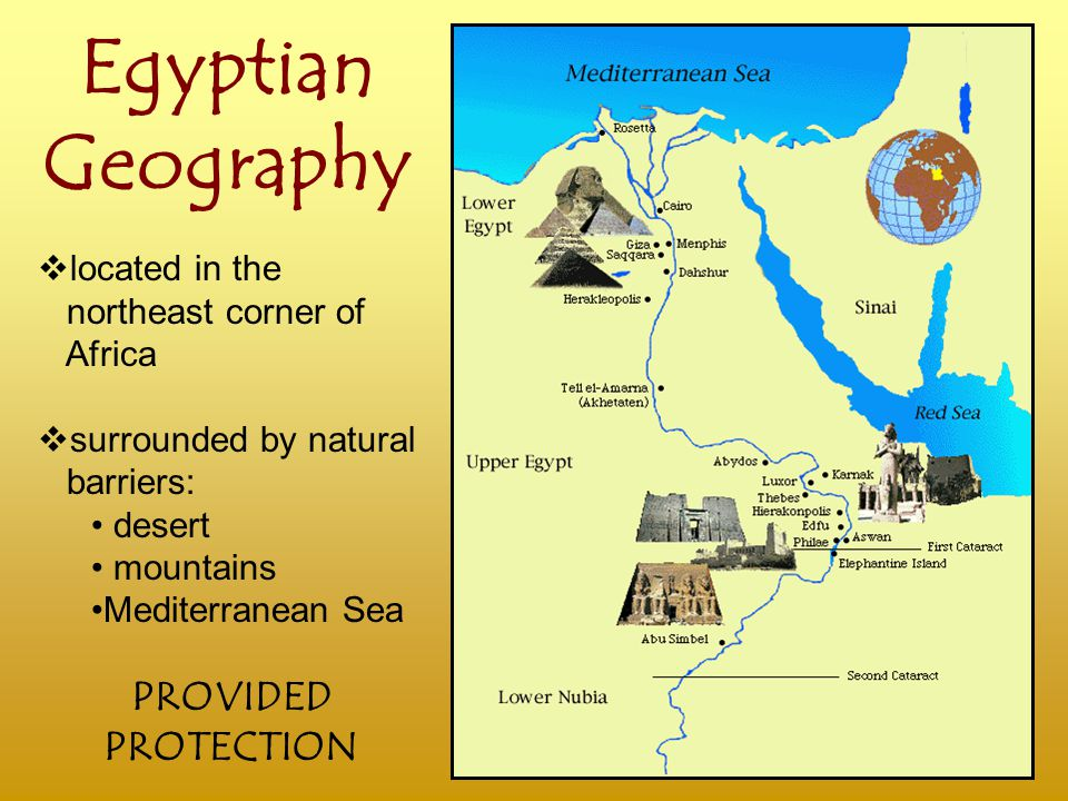 ancient egypt geography In ancient egypt,there is the nile riverwhen the nile river flooded its banks and covered the landas the river waters drained away,they left behind a layer of rich silt that turned the desert besde the river into green fields,with a lots of foodthe egyptions could obtain fish,water,and resourcesalso,they could harvest crop and fishingbecause of the nile river,egyptions could survive,and.