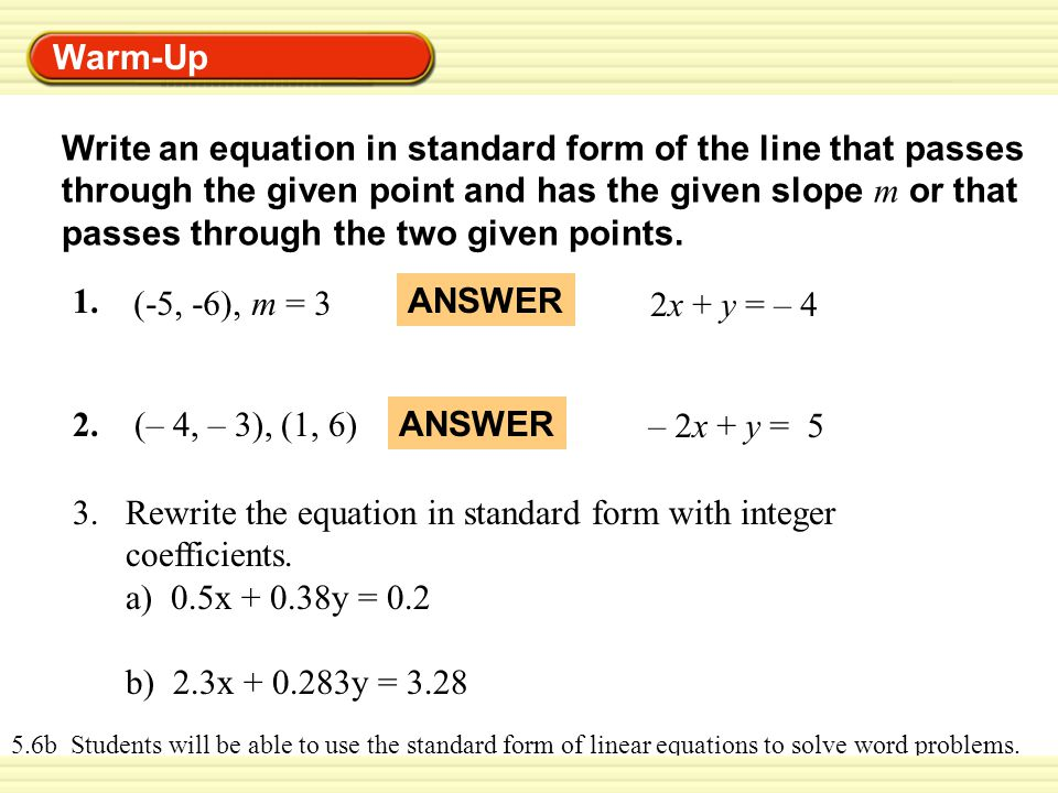 Warm Up Write An Equation In Standard Form Of The Line That Passes