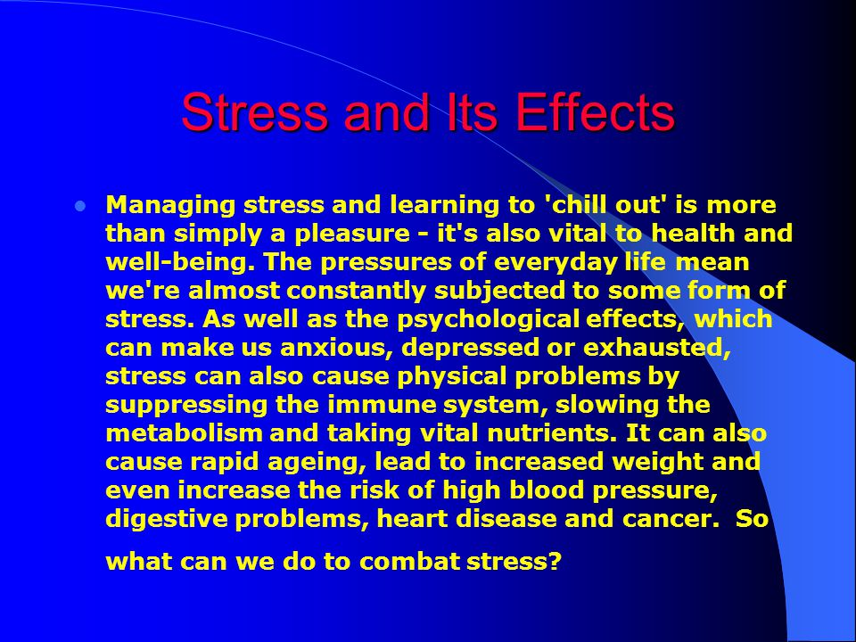 stress adaptation and the psycho physiological effects Stress often is accompanied by an array of physical reactions these symptoms can be characteristic of other physical or mental disorders a health care professional.