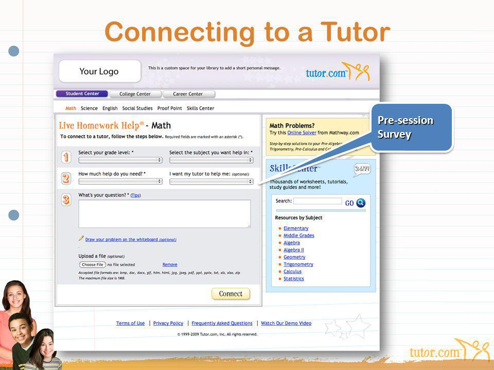 Connecting to a Tutor Pre-session Survey