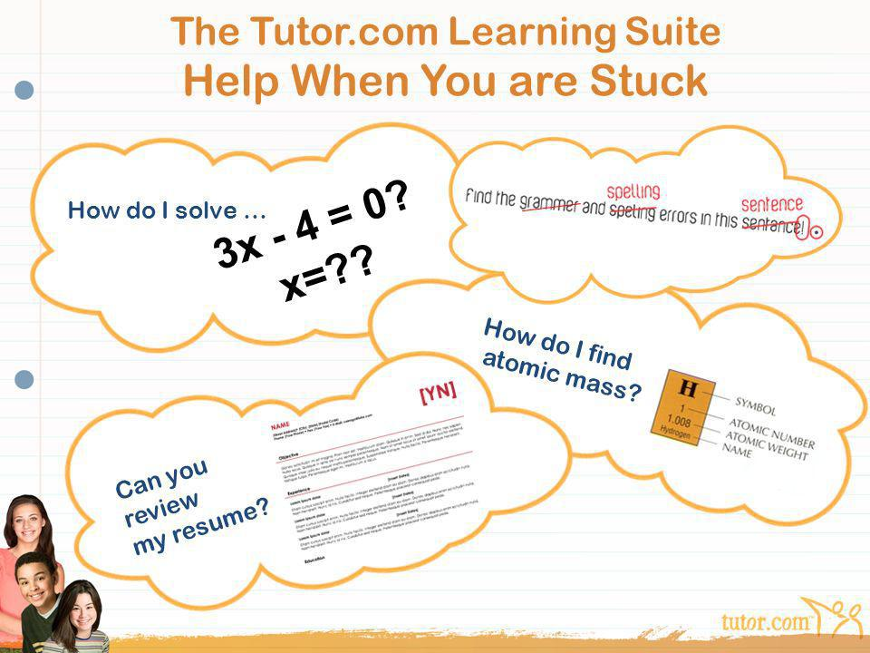 The Tutor.com Learning Suite Help When You are Stuck