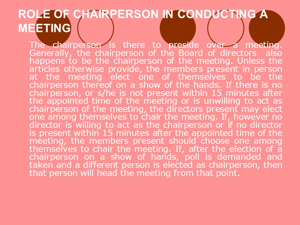 ROLE OF CHAIRPERSON IN CONDUCTING A MEETING