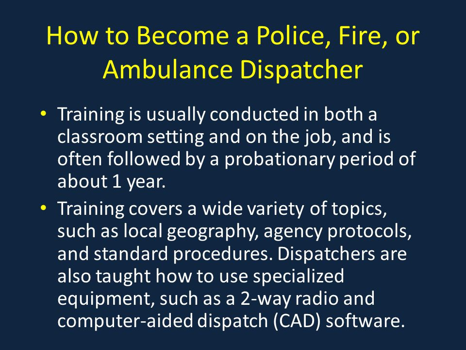 How To Become A Police, Fire, Or Ambulance Dispatcher