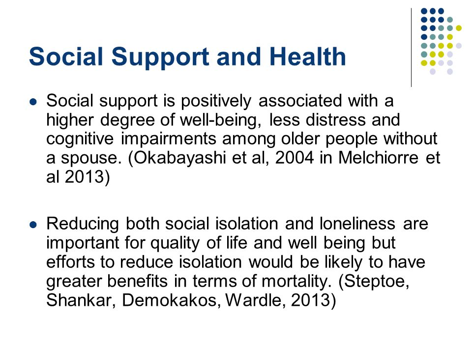 """social support and health and well being essay The world health organisation (who) states that """"wellbeing exists in two  dimensions,  comparison of life circumstances with social norms and values""""   support in england, journal of the royal statistical society: series a (statistics in ."""