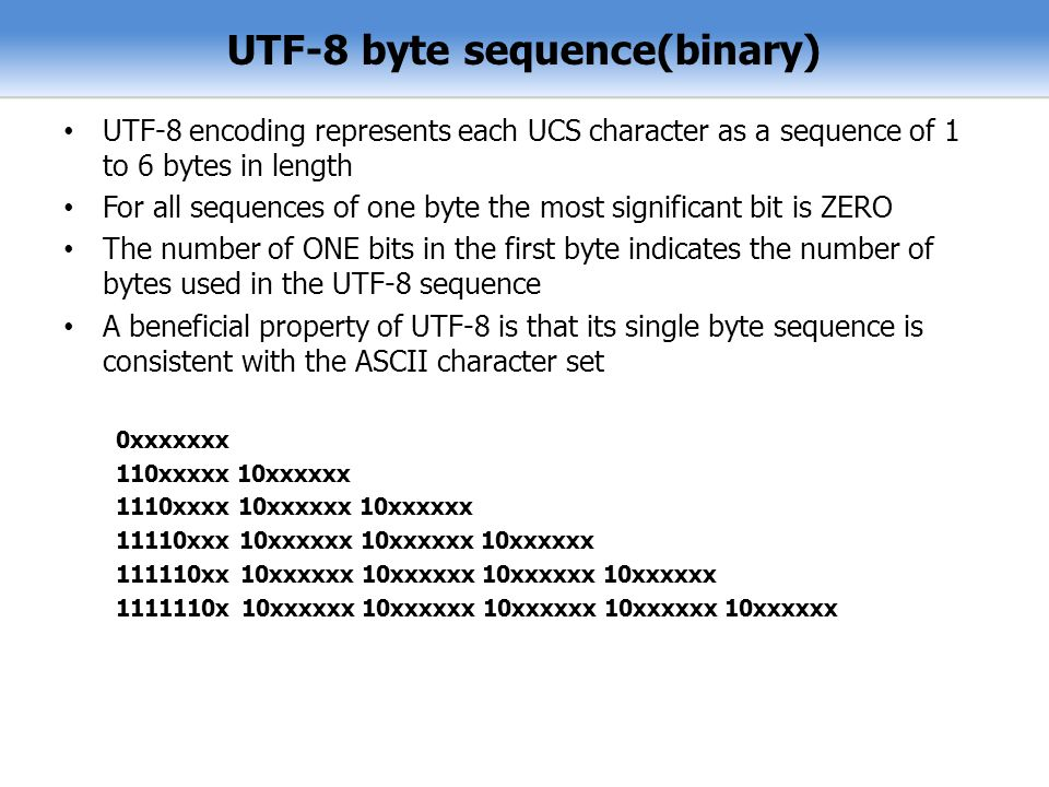 UTF-8 byte sequence(binary)