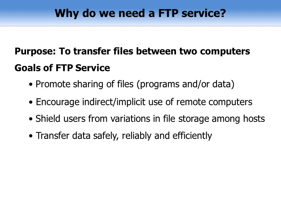 Why do we need a FTP service