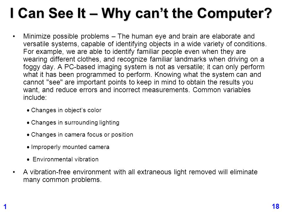 I Can See It – Why can't the Computer