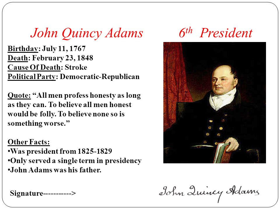 a study of the life and presidency of john adams Chronological events in the life of john adams  james putnam took john as an apprentice he was to study law john quincy adams is elected president of the.