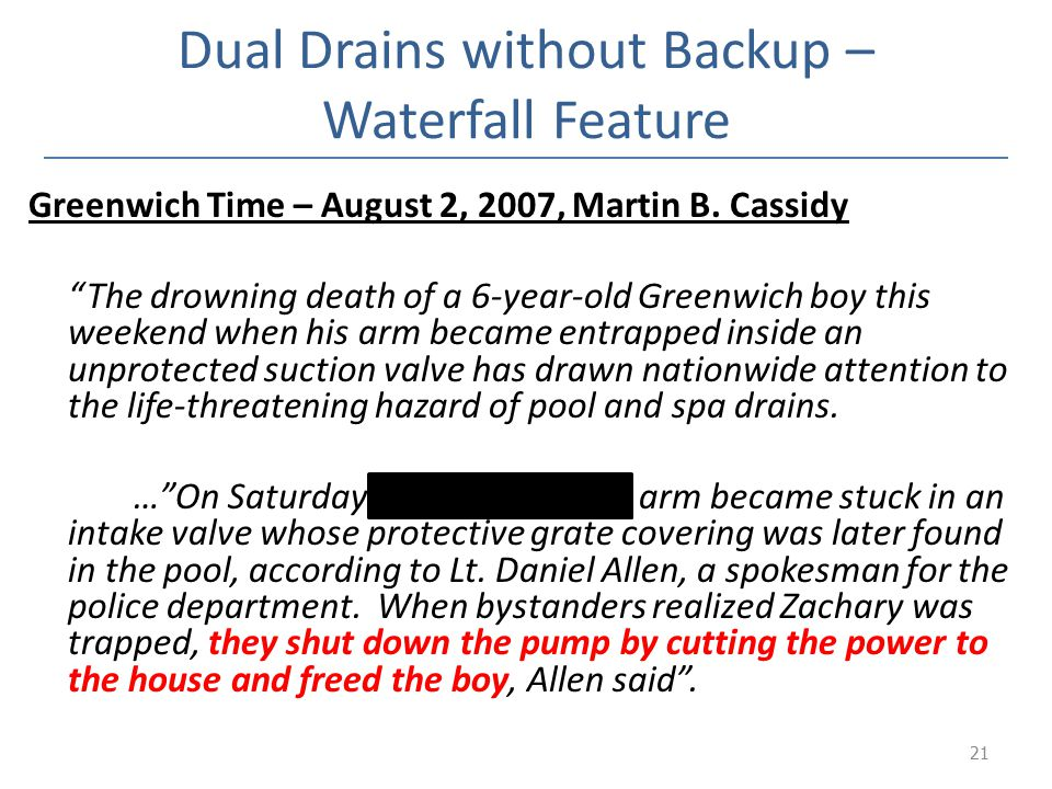 Dual Drains without Backup – Waterfall Feature