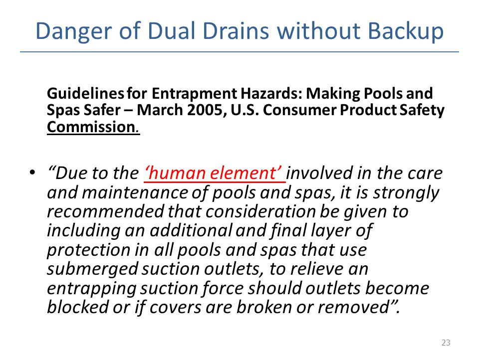 Danger of Dual Drains without Backup