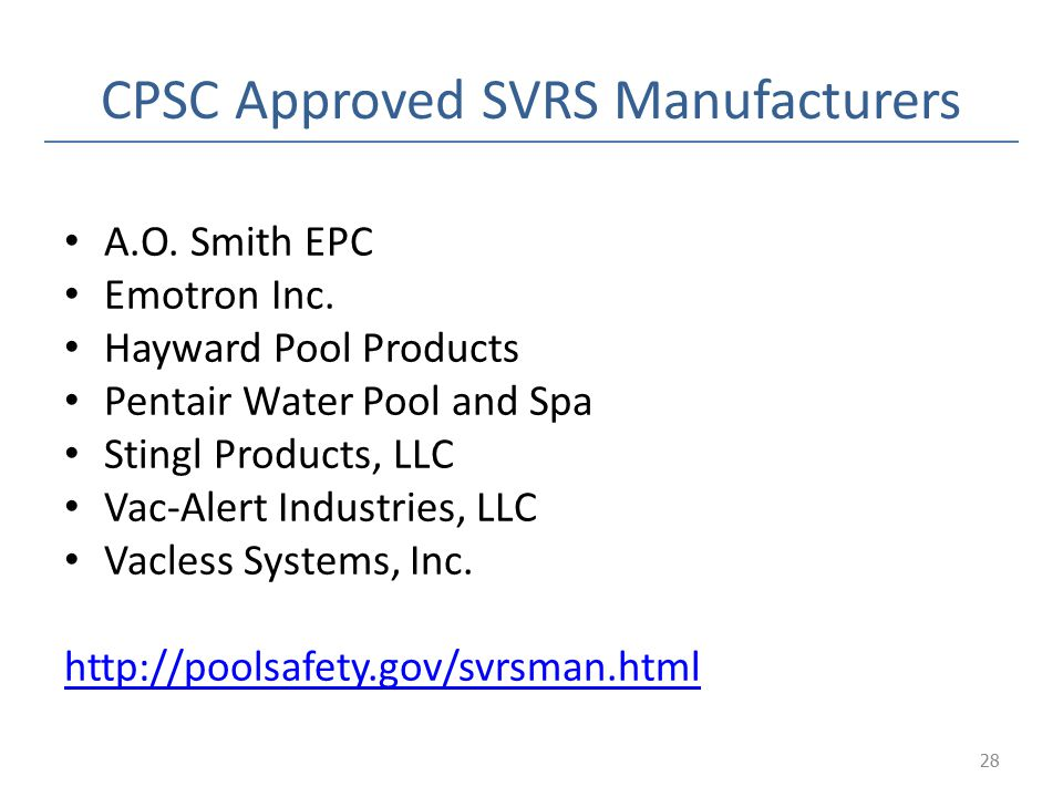 CPSC Approved SVRS Manufacturers
