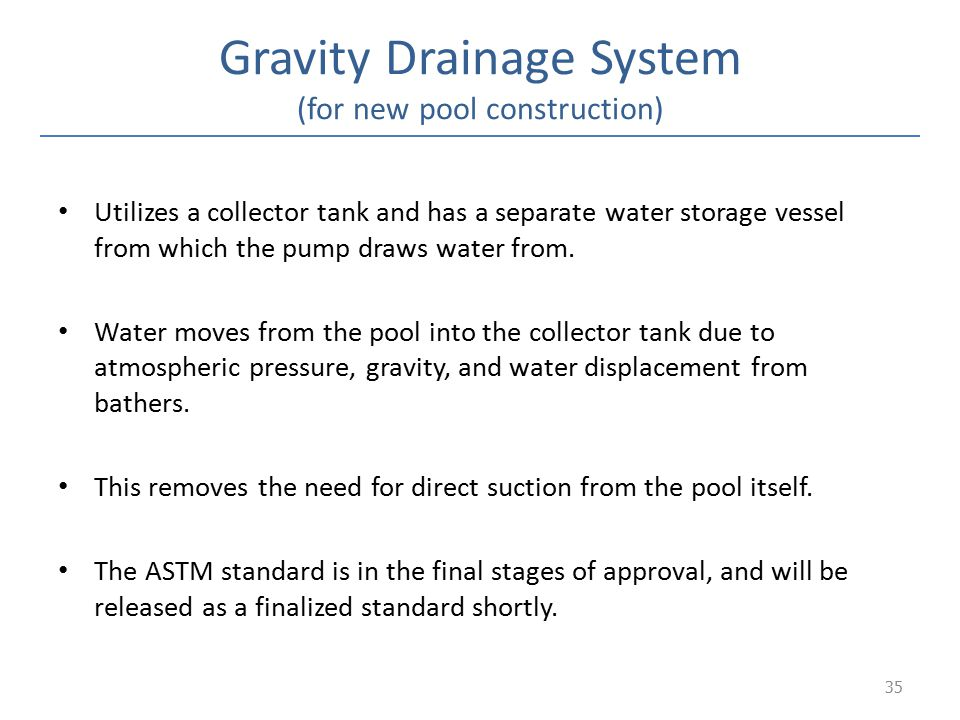 Gravity Drainage System (for new pool construction)