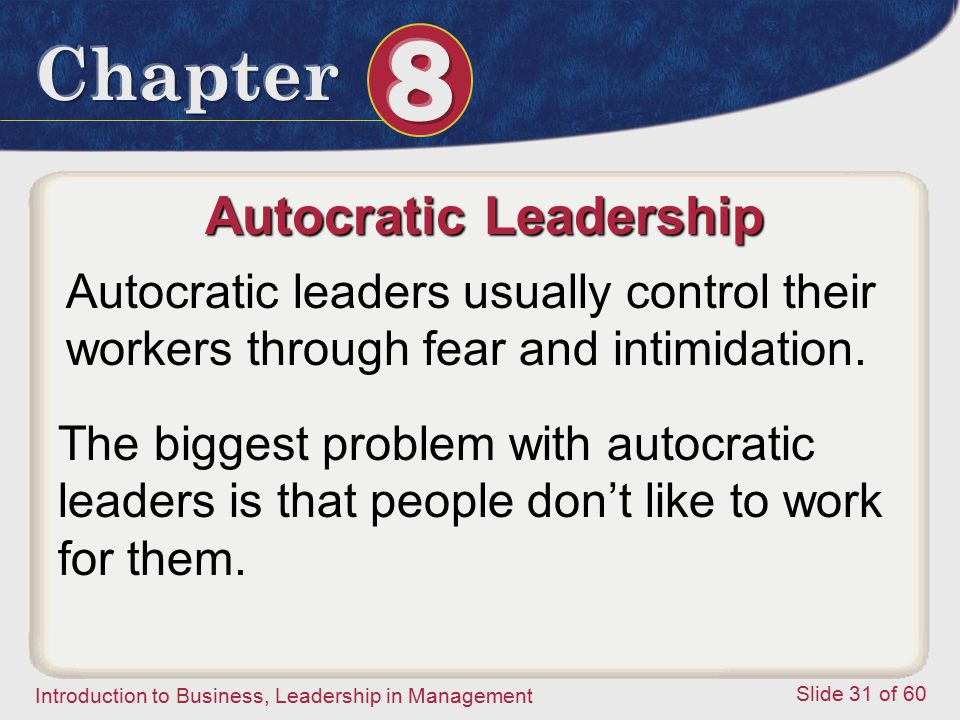 Autocratic Leadership