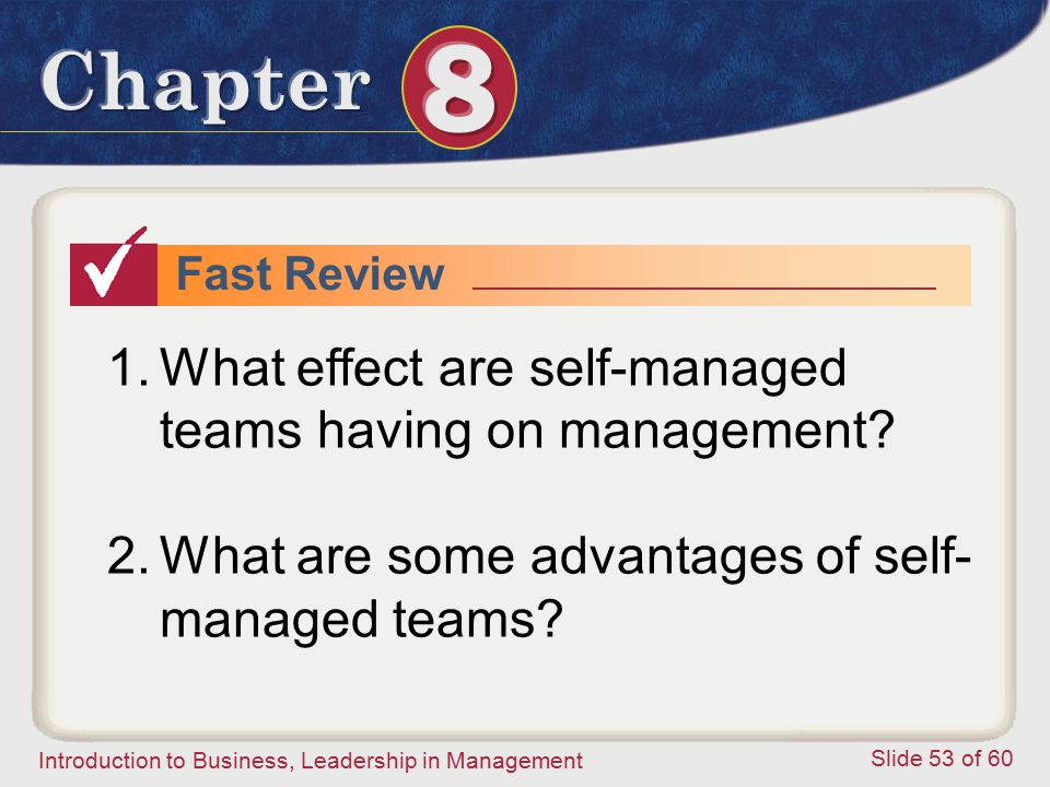 What effect are self-managed teams having on management