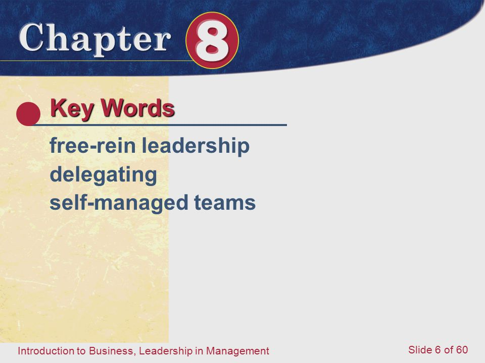 Key Words free-rein leadership delegating self-managed teams