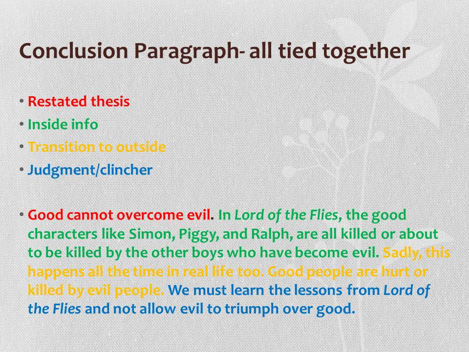 lord of the flies essay good and evil Is man inherently evil many people have different answers to this question some do not believe that there is such a thing as good or evil what is good and evil is evil a part of every human being from the moment he is on this planet.