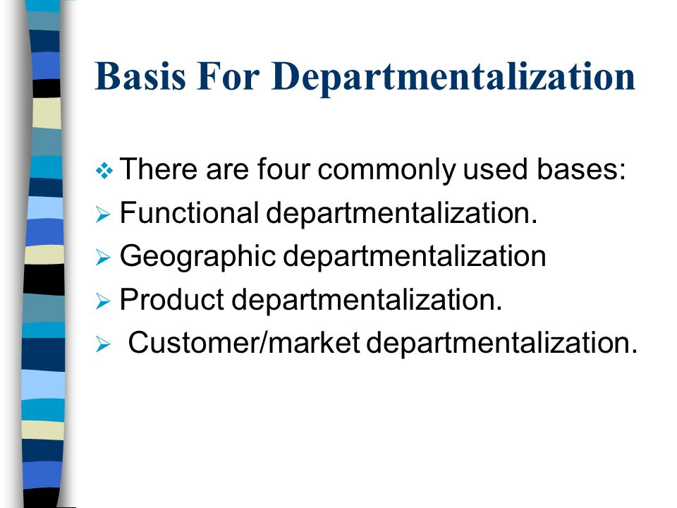 Basis For Departmentalization