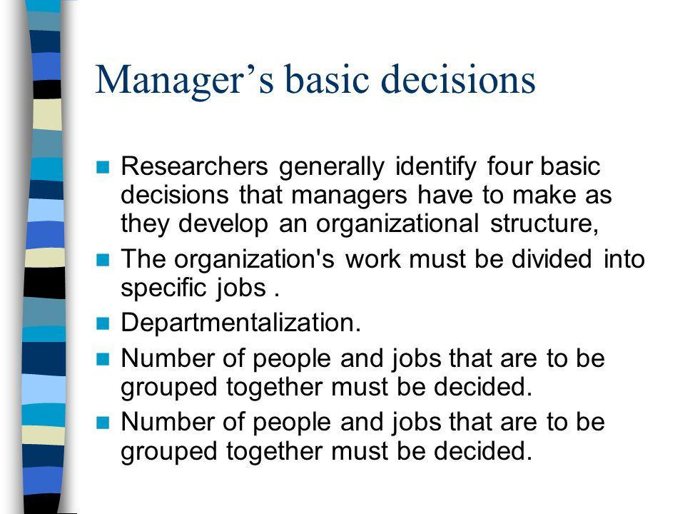 Manager's basic decisions