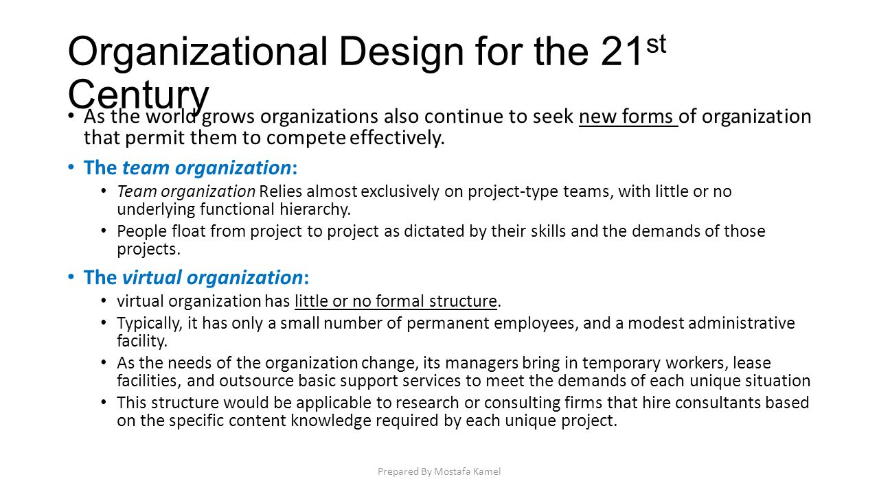 an analysis of the demands of business organizations in the 21st century In slower moving and less complex business environments the old  the  leadership and management needs of most organizations has.