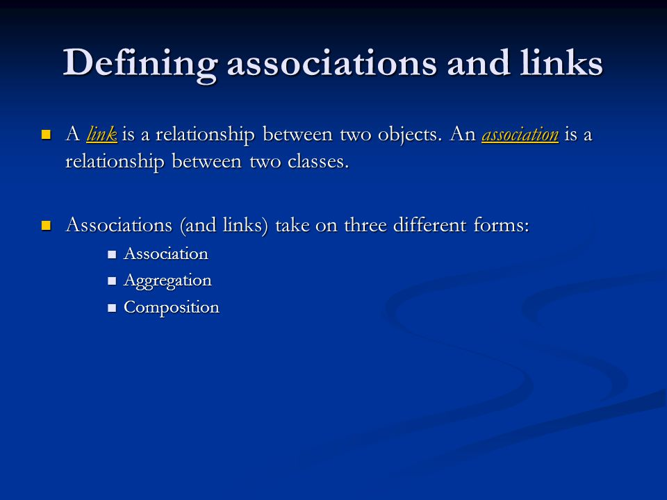 Defining associations and links