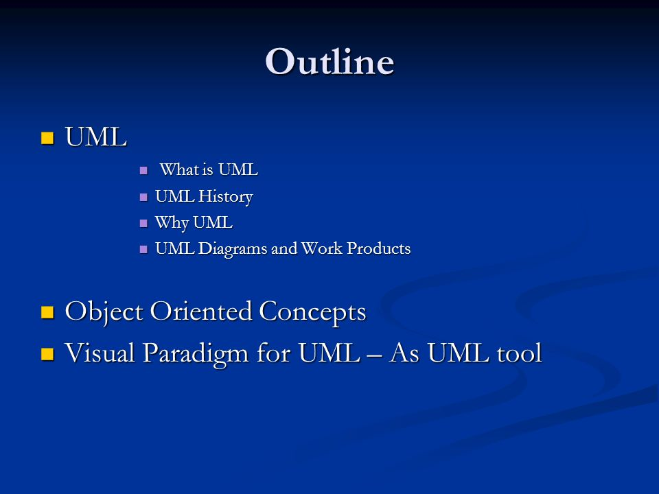 Outline UML Object Oriented Concepts
