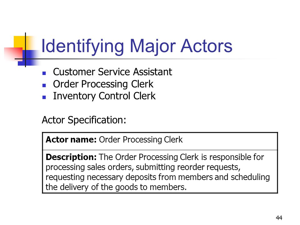 identifying major actors - Inventory Control Clerk