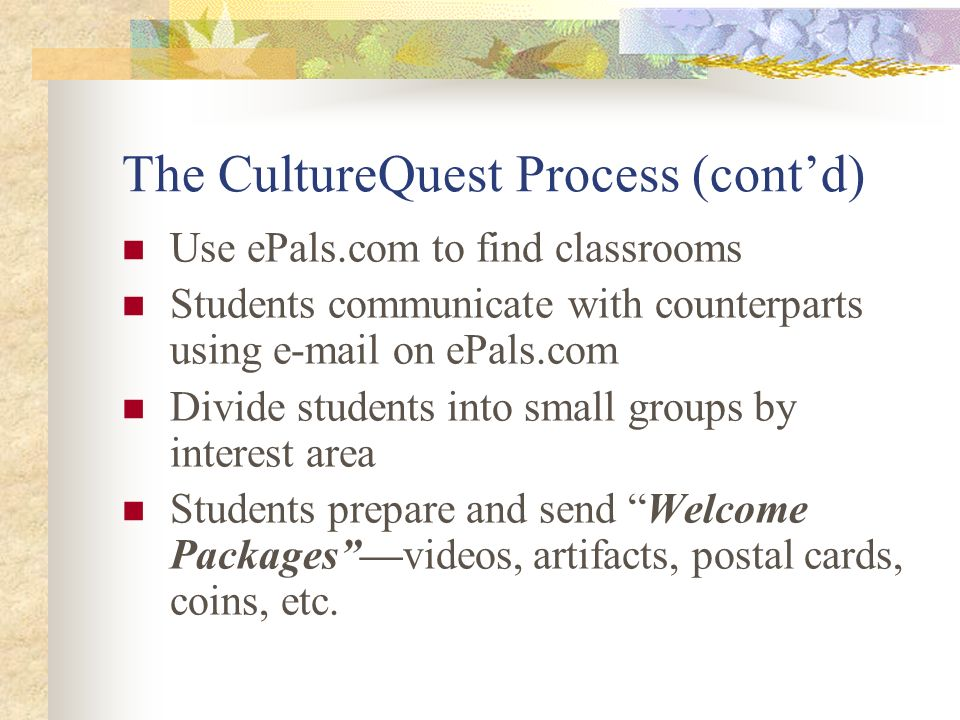 The CultureQuest Process (cont'd)