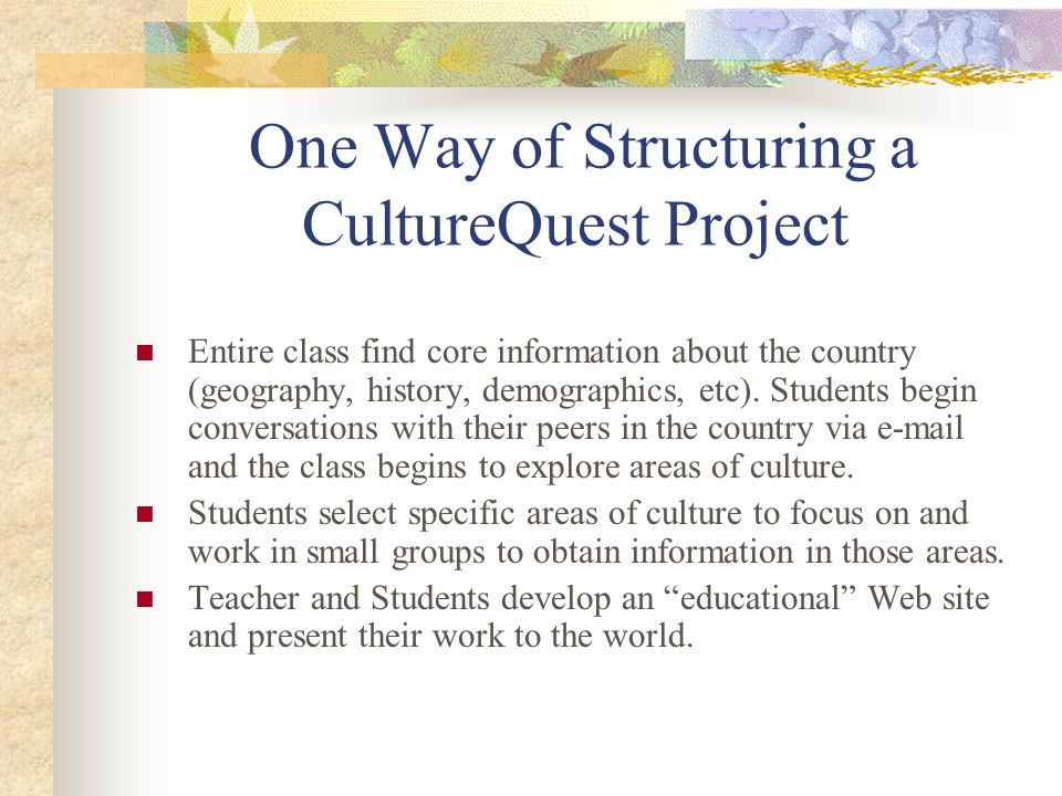 One Way of Structuring a CultureQuest Project
