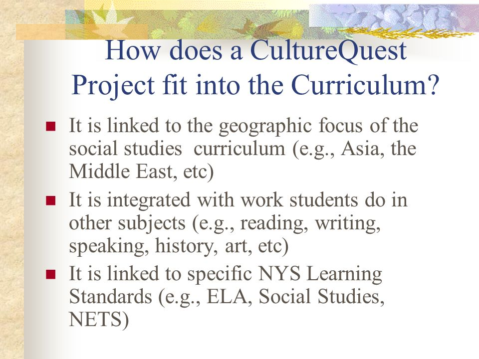 How does a CultureQuest Project fit into the Curriculum