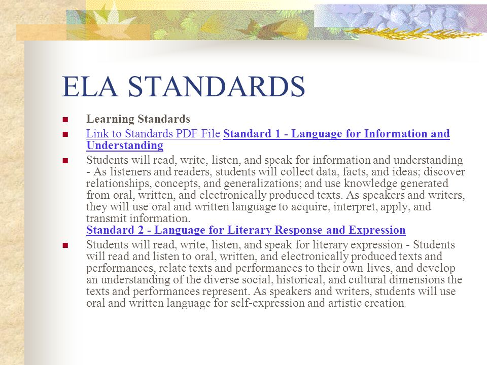 ELA STANDARDS Learning Standards