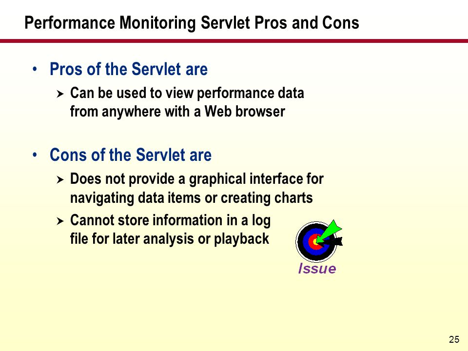 Performance Monitoring Servlet Pros and Cons