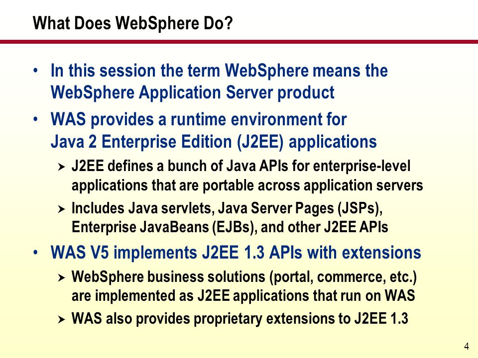 WAS V5 implements J2EE 1.3 APIs with extensions