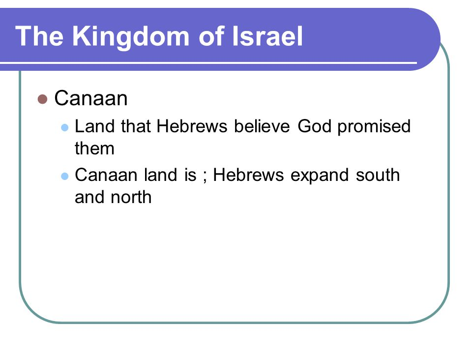 The Kingdom of Israel Canaan