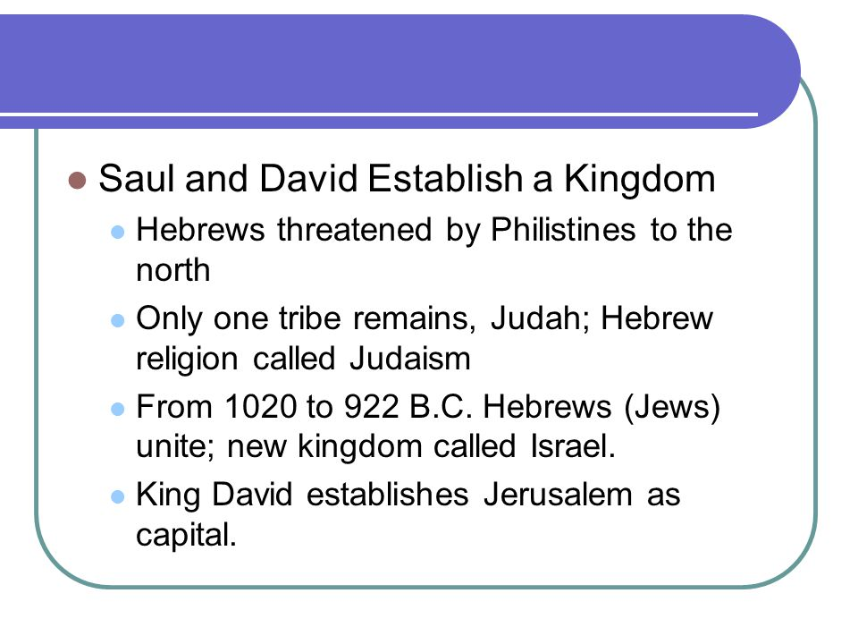 Saul and David Establish a Kingdom