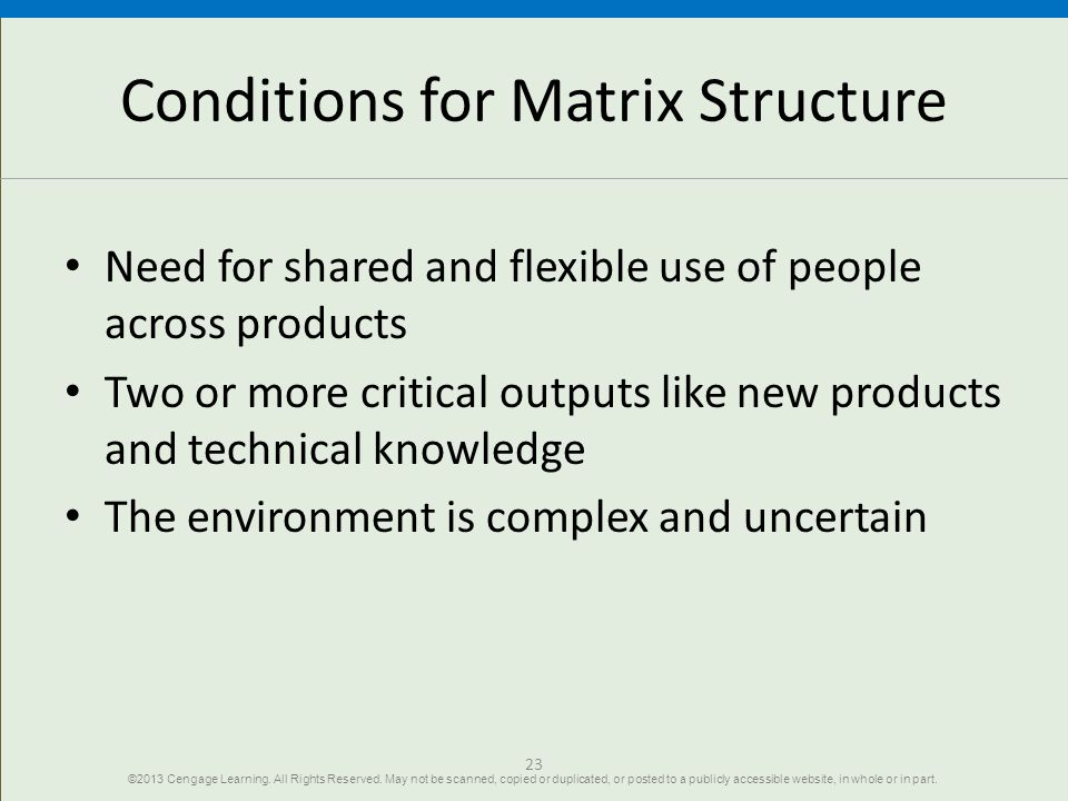 Conditions for Matrix Structure