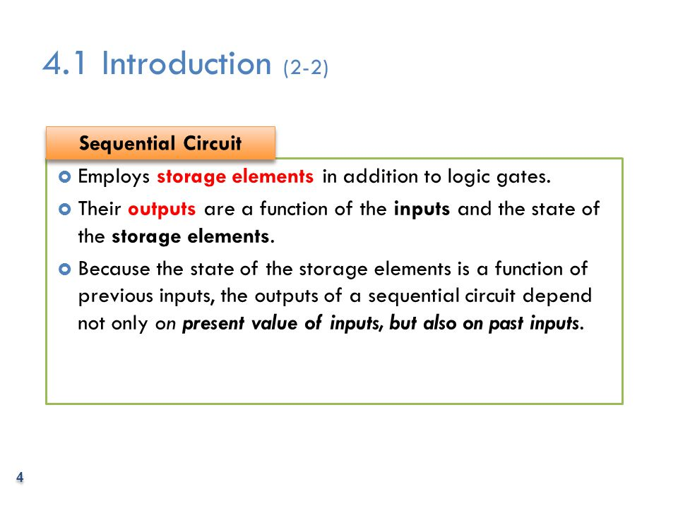 4.1 Introduction (2-2) Sequential Circuit