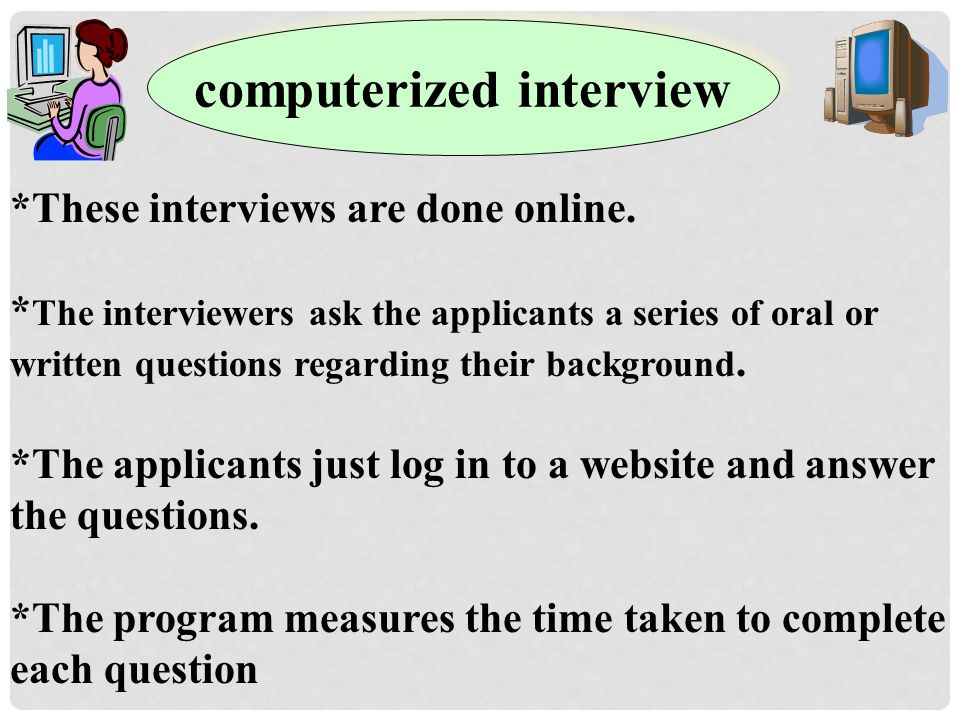 computerized interview