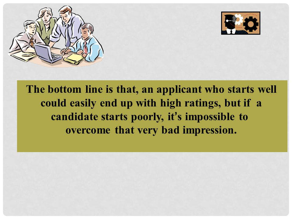 overcome that very bad impression.