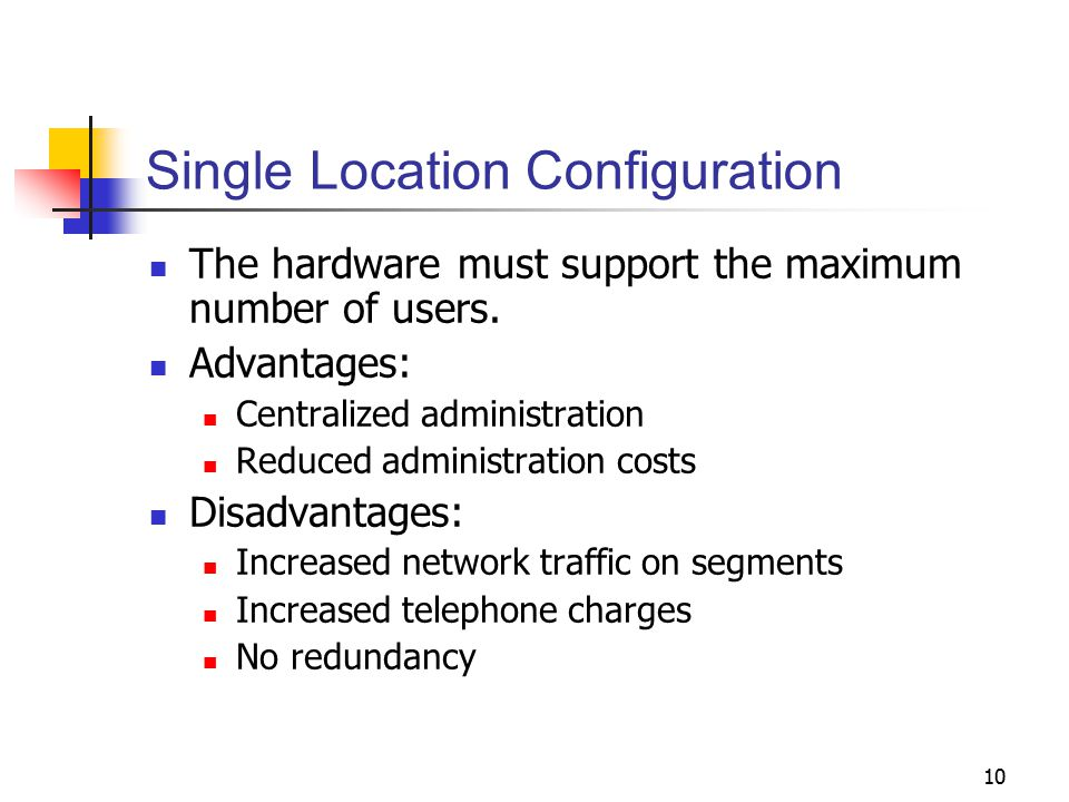 Single Location Configuration