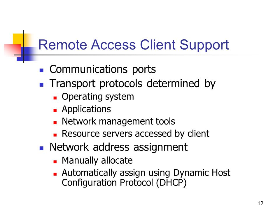 Remote Access Client Support