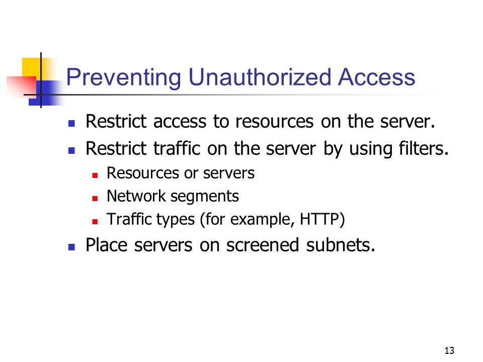 Preventing Unauthorized Access