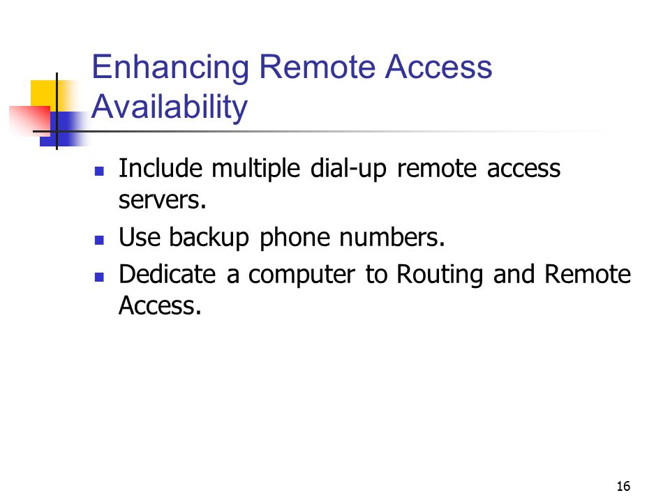 Enhancing Remote Access Availability