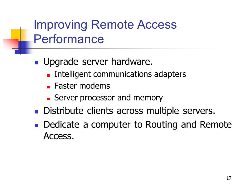 Improving Remote Access Performance