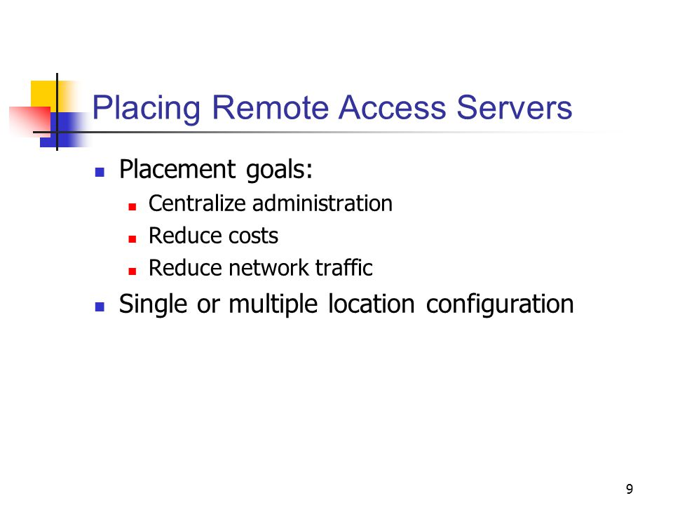 Placing Remote Access Servers